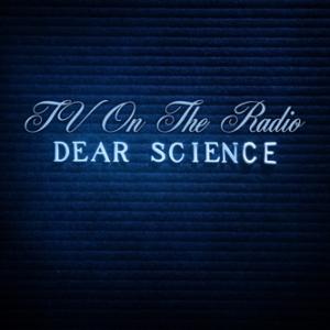 tv-on-the-radio-dear-science